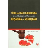 Türk ve Irak Hukukunda Genel Sebeplere Dayanarak Boşanma ve Sonuçları