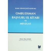 Kamu Denetçiliği Kurumu Ombudsman Başvuru El Kitabı ve Mevzuat