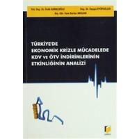 Türkiye'de Ekonomik Krizle Mücadelede KDV ve ÖTV İndirimlerinin Etkinliğinin Analizi - Cem Barlas Arslan