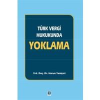 Türk Vergi Hukukunda Yoklama