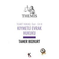 Themis - Kıymetli Evrak Hukuku (Ticaret Hukuku Özet Cilt 3)