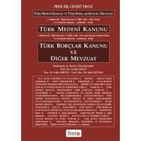 Türk Medeni Kanunu - Türk Borçlar Kanunu ve Diğer Mevzuat