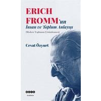 Eric Fromm'un İnsan ve Toplum Anlayışı