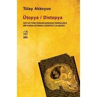 Ütopya / Distopya