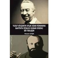 Yusuf Atılgan'ın Aylak Adam Romanına Bahtin'in Diyaloji Kuramı Eksenli Bir Yaklaşımı