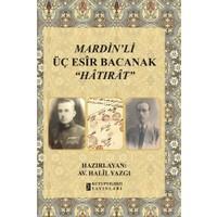 Mardin'li Üç Esir Bacanak