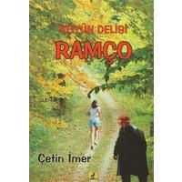 Köyün Delisi Ramço / Reis (İki Kitap Birarada)