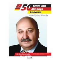 Yarım Asır Almanya Anılarım ve Biz Türkler, Almanlar