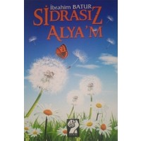 Sidrasız Alya'm