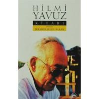 Hilmi Yavuz Kitabı - İbrahim Halil Baran