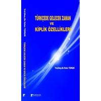 Türkçede Gelecek Zaman ve Kiplik Özellikleri