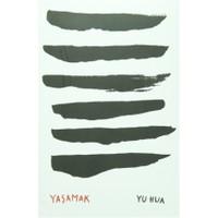 Yaşamak - Yu Hua