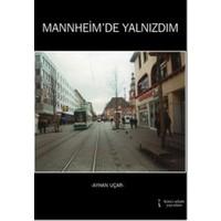 Mannheim'de Yalnızdım