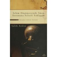 İslam Düşüncesinde İman Sorununa Felsefi Yaklaşım