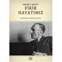 Fikir Hayatımız - Mehmet Servet