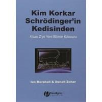 Kim Korkar Schrödinger'in Kedisinden