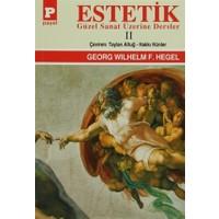Estetik - 2 : Güzel Sanat Üzerine Dersler