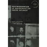 Postmodernizm ve Holocaust'un İnkar Edilmesi