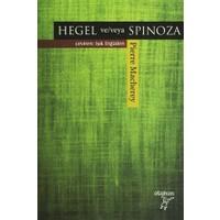 Hegel ve/veya Spinoza