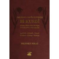 Ferhenga Nave Riwekan Bi Kurdi - Latini, Kurdi, Tırki