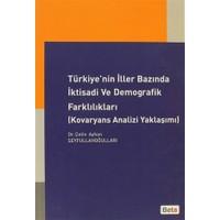 Türkiye'nin İller Bazında İktisadi ve Demografik Farklılıkları