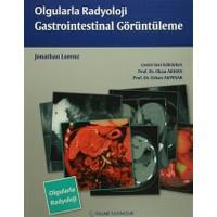 Olgularla Radyoloji Gastrointestinal Görüntüleme