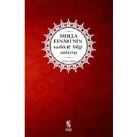 Molla Fenari'nin Varlık ve Bilgi Anlayışı