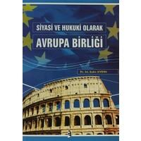 Siyasi ve Hukuki Olarak Avrupa Birliği