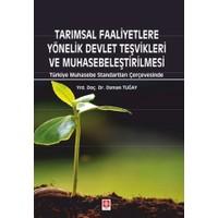 Tarımsal Faaliyetlere Yönelik Devlet Teşvikleri ve Muhasebeleştirilmesi
