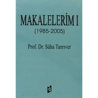 Makalalerim 1 (1985 - 2005)