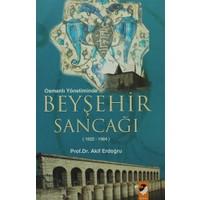 Osmanlı Yönetiminde Beyşehir Sancağı