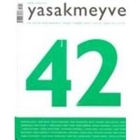 Yasakmeyve Sayı: 42 İki Aylık Şiir Dergisi