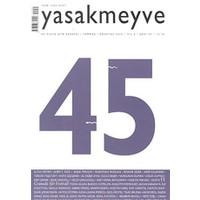 Yasakmeyve Sayı: 45 İki Aylık Şiir Dergisi