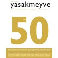 Yasakmeyve Sayı: 50 İki Aylık Şiir Dergisi