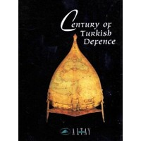 Century Of Turkish Defence