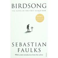 Birdsong: The Novel of the First World War