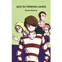 Aziz in Foreign Lands