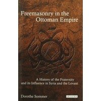 Freemasonry İn The Ottoman Empire