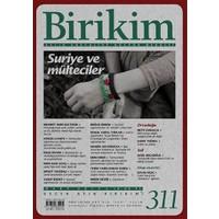Birikim Aylık Sosyalist Kültür Dergisi Sayı: 311