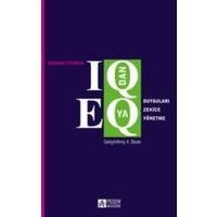 IQ'dan EQ'ya Duyguları Zekice Yönetme
