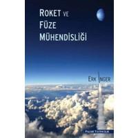 Roket ve Füze Mühendisliği - Erk İnger