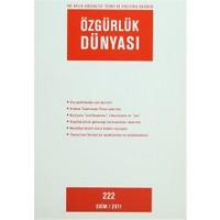 Özgürlük Dünyası Aylık Sosyalist Teori ve Politika Dergisi Sayı : 222 - Ekim 2011