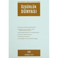 Özgürlük Dünyası Aylık Sosyalist Teori ve Politika Dergisi Sayı : 242 - Haziran 2013