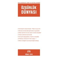 Özgürlük Dünyası Aylık Sosyalist Teori ve Politika Dergisi Sayı : 275 - Nisan 2016