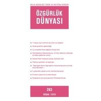 Özgürlük Dünyası Aylık Sosyalist Teori ve Politika Dergisi Sayı : 263 - Nisan 2015