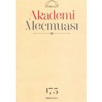 Akademi Mecmuası Sayı : 175 Temmuz 2015