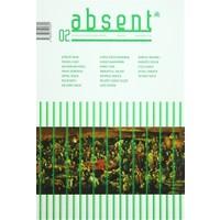 Absent / Üç Aylık Kültür ve Sanat Dergisi Sayı: 2 / Kış 2016