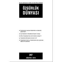 Özgürlük Dünyası Aylık Sosyalist Teori ve Politika Dergisi Sayı : 267 - Ağustos 2015