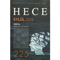 Hece Aylık Edebiyat Dergisi Sayı : 225 - Eylül 2015