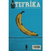Tefrika 2 Aylık Sohbet Muhabbet Dergisi Sayı: 10 Eylül / Ekim